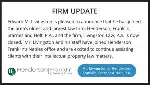 Firm Update Mr. Livingston at Henderson Franklin, Starnes & Holt, P.A. | Livingston LL Loeffler